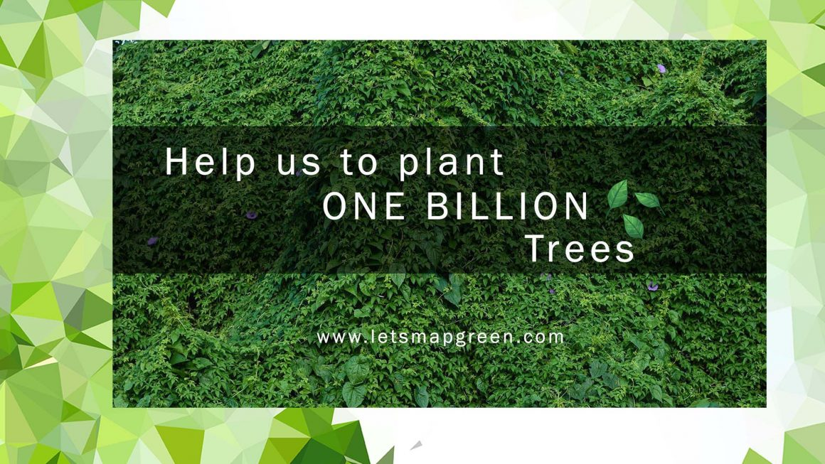 Let's Map Green – 1,000,000,000 Trees